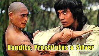 Bandits, Prostitutes & Silver