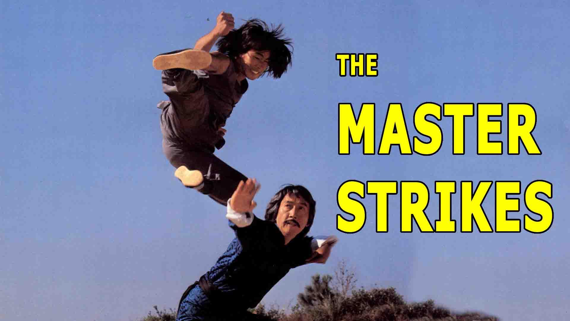 The Master Strikes
