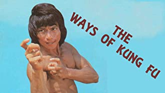 The Ways Of Kung Fu