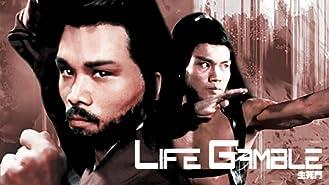 Life Gamble