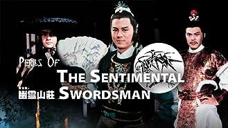 Perils of The Sentimental Swordsman