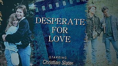 Desperate for Love