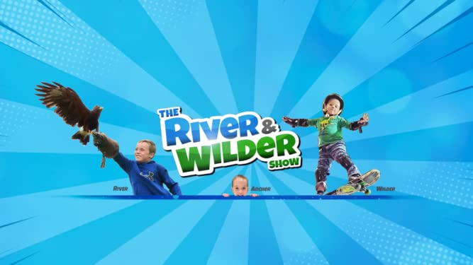 Amazon.com: The River and Wilder Show: The River and Wilder Show