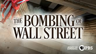 American Experience: The Bombing of Wall Street