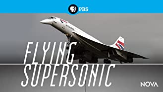 NOVA: Flying Supersonic
