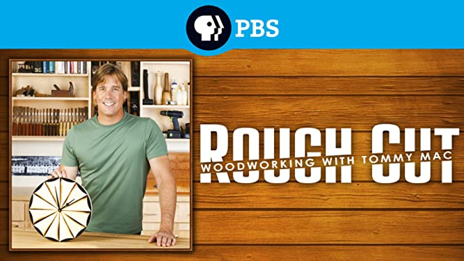Amazon Com Watch Rough Cut Woodworking With Tommy Mac Prime Video