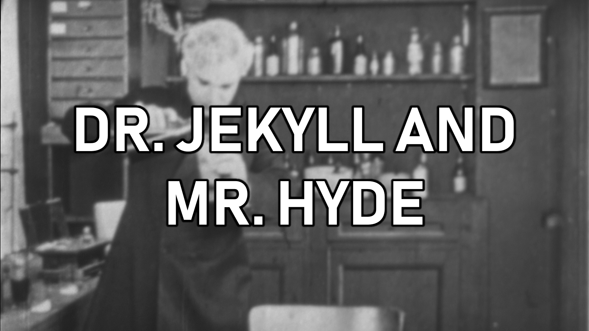 Dr. Jekyll and Mr. Hyde (James Cruze)