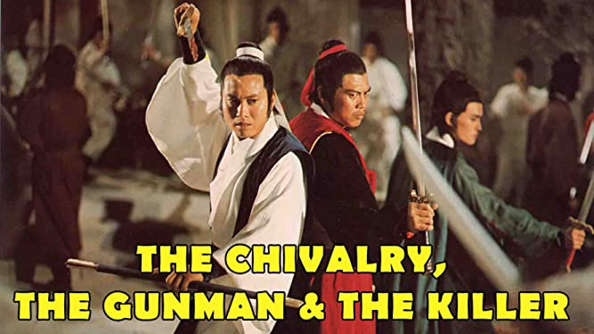 The Chivalry, The Gunman and Killer