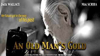 An Old Man's Gold
