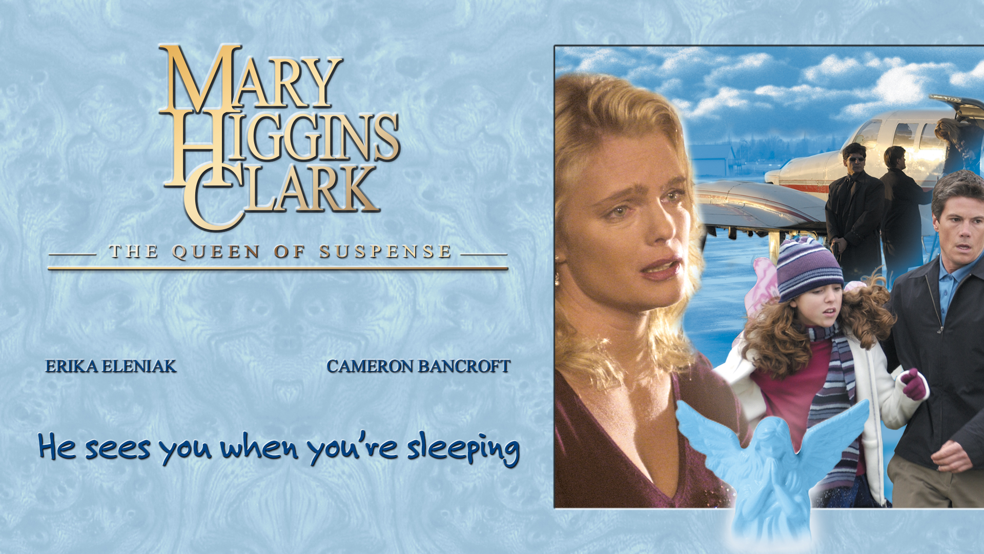 Mary Higgins Clark's: He Sees You When You're Sleeping