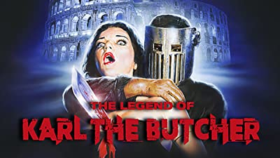 The Legend of Karl the Butcher