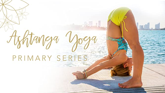 Watch Ashtanga Yoga Primary Series Prime Video