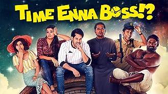 Time Enna Boss - Season 1
