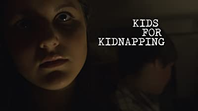 Kids for Kidnapping