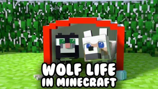 Amazon Com Watch Wolf Life In Minecraft Prime Video