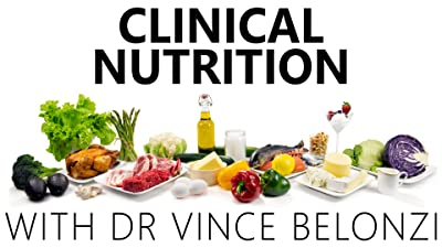 Clinical Nutrition With Dr. Vince Belonzi
