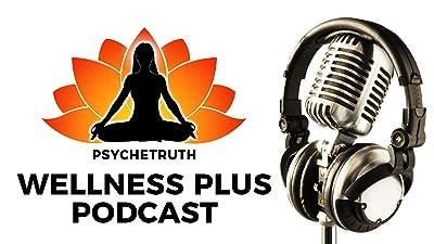 The Bi-Weekly Wellness Plus Podcast