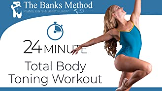 The 24 Minute Total Body Toning Workout for Weight Loss | The Banks Method: Pilates, Barre, and Ballet Fusion