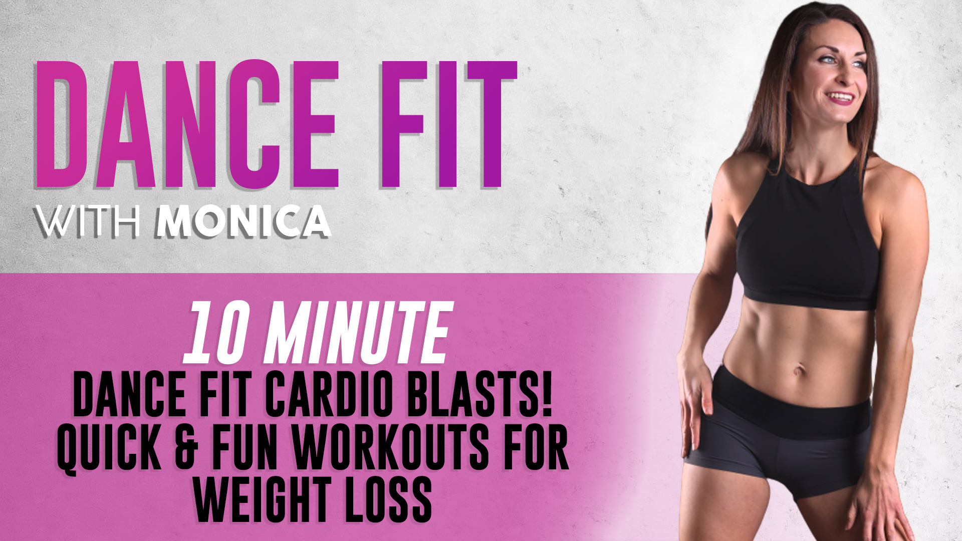 10 Minute Dance Fit Cardio Blasts! Quick and Fun Workouts for Weight Loss | DanceFit with Monica
