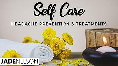 Self Care Headache Prevention & Treatments
