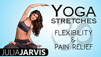 Yoga Stretches Flexibility & Pain Relief - Julia Jarvis
