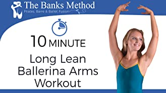 10-Minute Long Lean Ballerina Arms Workout | The Banks Method: Pilates, Barre, and Ballet Fusion