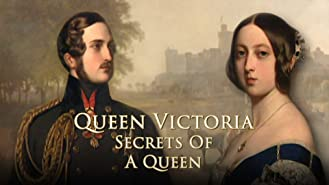 Queen Victoria - Secrets Of A Queen
