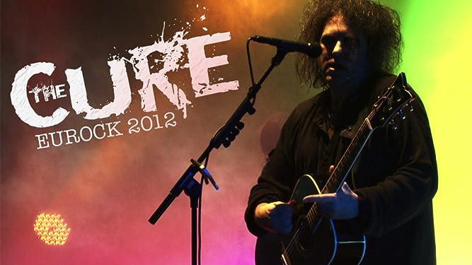 The Cure - Eurockéennes 2012