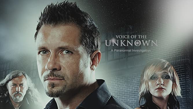 Voice of the Unknown, A Paranormal Investigation
