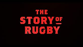 The Story of Rugby