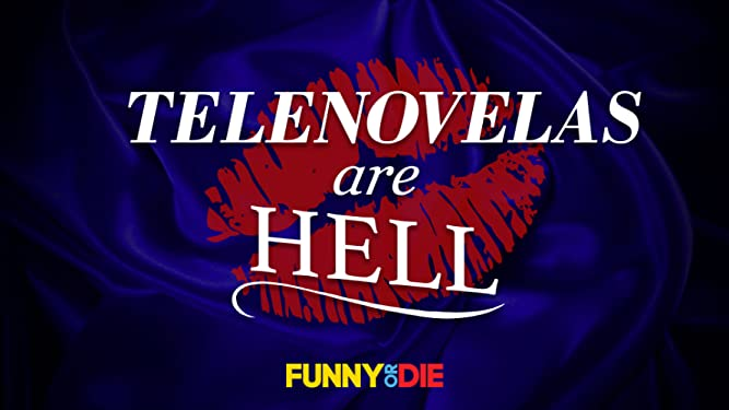 Amazon com: Watch Telenovelas Are Hell | Prime Video