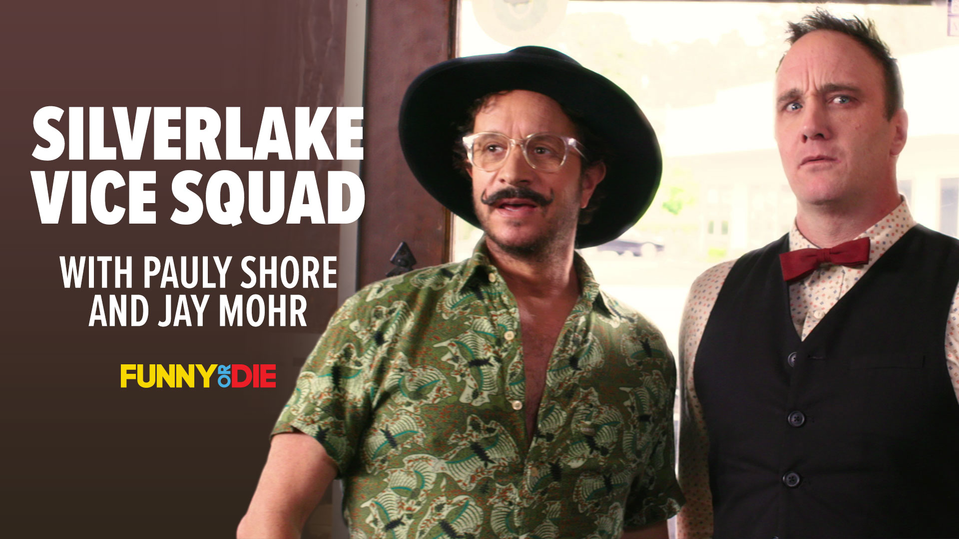 Silverlake Vice Squad with Pauly Shore and Jay Mohr
