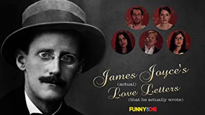 James Joyce's (Actual) Love Letters (That He Actually Wrote)