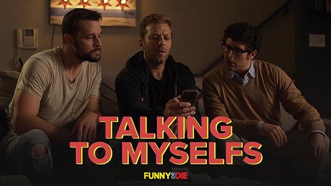 Talking To Myselfs
