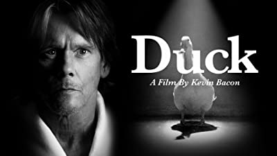 Duck: A film by Kevin Bacon