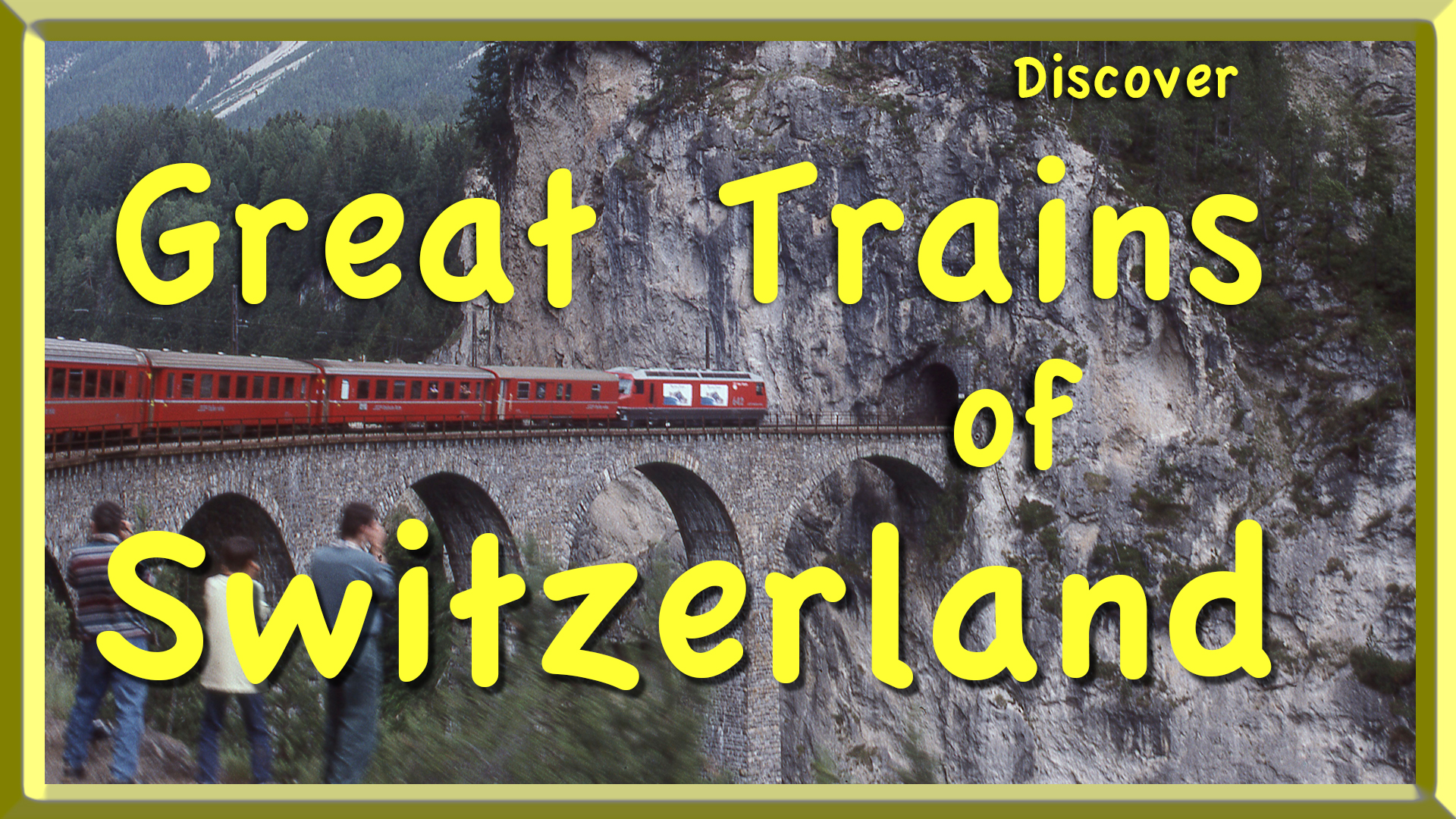 Discover Great Trains of Switzerland