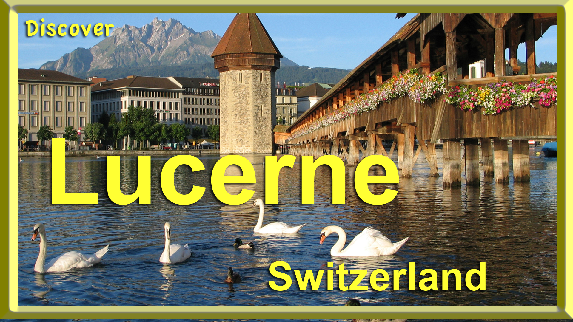 Discover Lucerne Switzerland