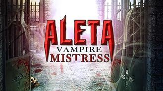 Aleta Vampire Mistress