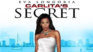 Carlita's Secret Starring Eva Longoria