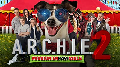 A.R.C.H.I.E. 2: Mission Impawsible
