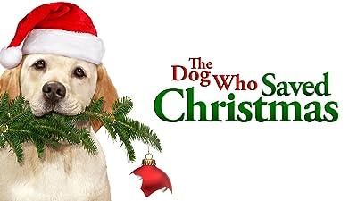 The Dog Who Saved Christmas [Español]