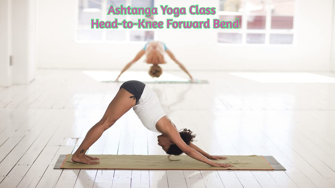 Amazon.com: Ashtanga Yoga Class - Head-to-Knee Forward Bend ...