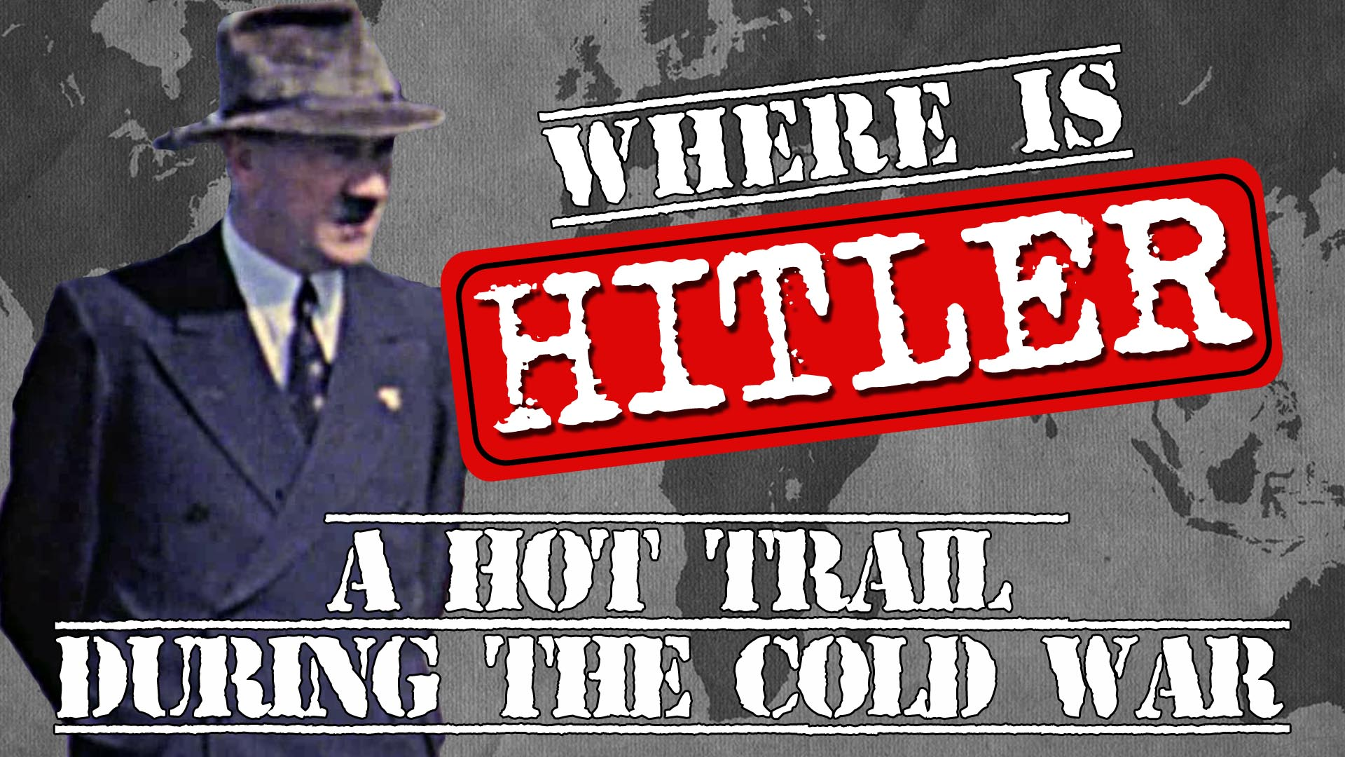 Where is Hitler? A Hot Trail During the Cold War