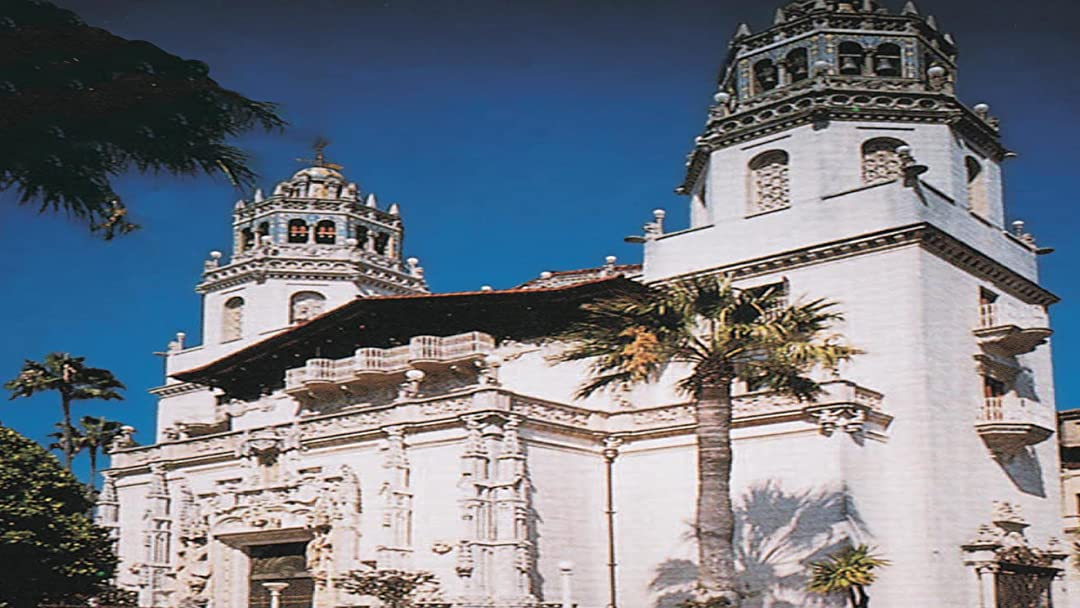 Watch Hearst Castle: The Enchanted Hill | Prime Video