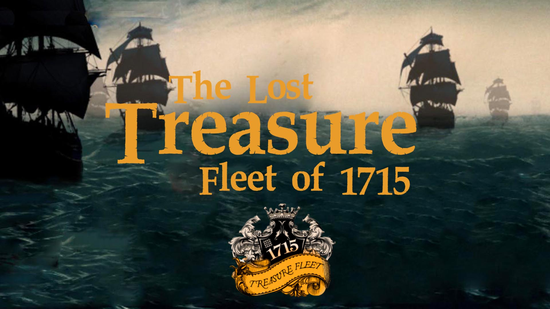 The Lost Treasure Fleet of 1715