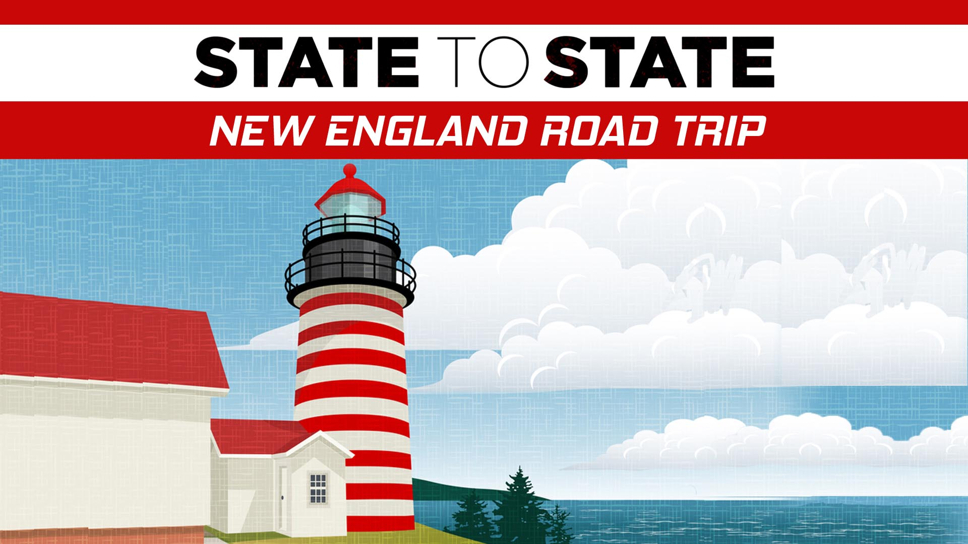 State to State: New England Road Trip