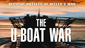 Decisive Battles of Hitler's War - The U-Boat War