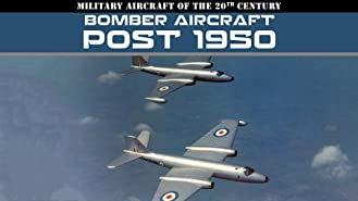 Military Aircraft of the 20th Century: Bomber Aircraft - Post 1950