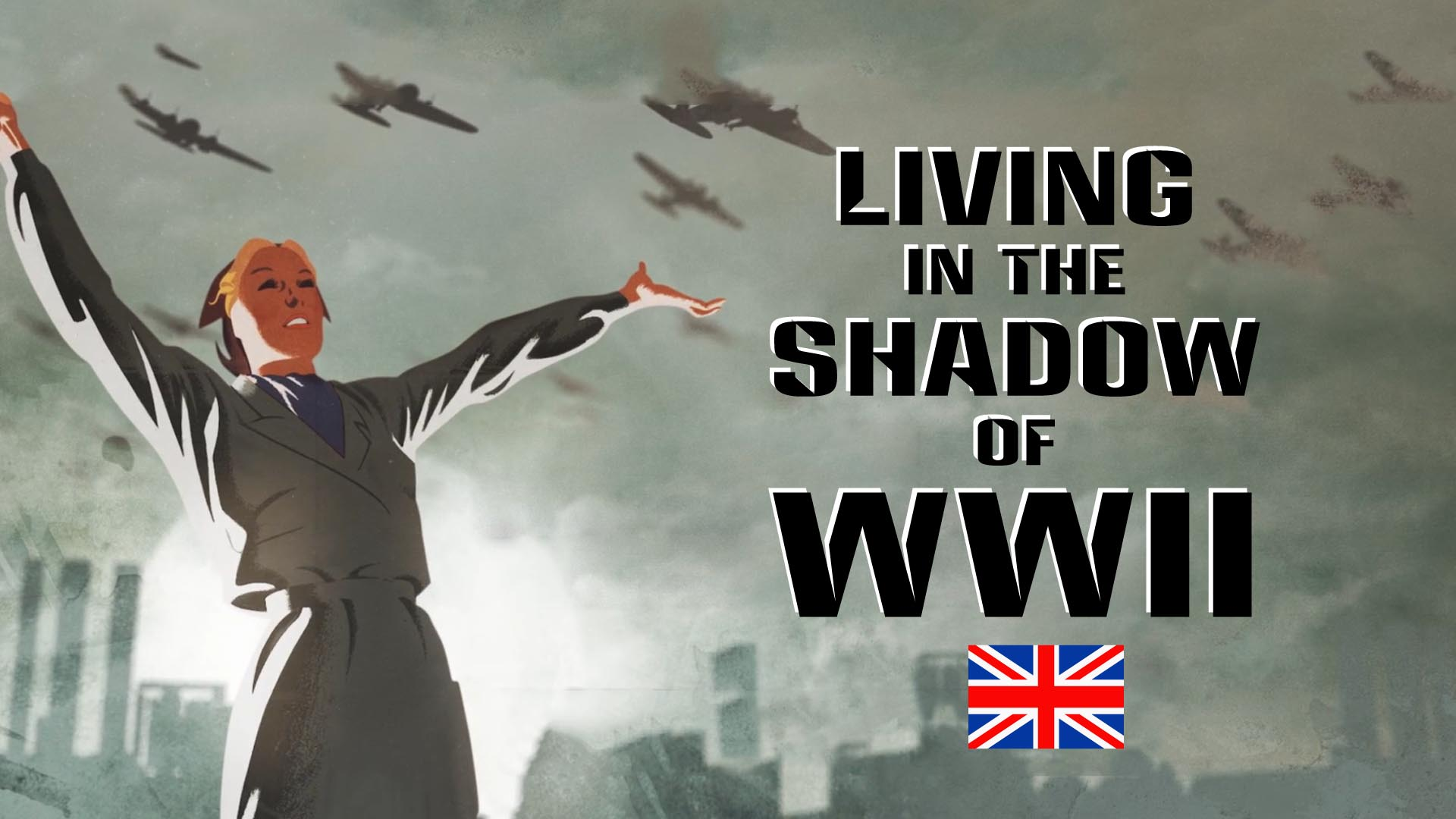 Living in the Shadow of WWII