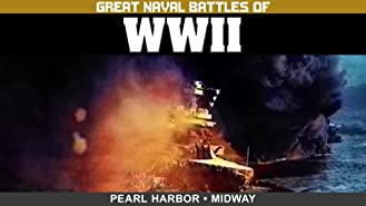Great Naval Battles of WWII: Pearl Harbor & Midway